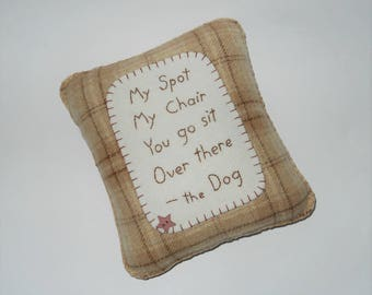 Funny Dog Pillow - Pet Bed Accessory - Funny Dog Poem - Brown Plaid Throw Pillow - My Spot My Chair