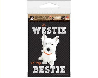 "A Westie is my Bestie - Magnet 3.56"" x 4.75"""