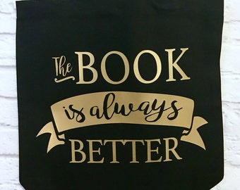 The Book is Always Better Tote Bag Black with Gold Metallic Print with Vintage Style Stars Custom Name on back