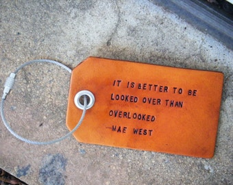 Mae West Quote Leather Luggage Tag With Four Tie Options