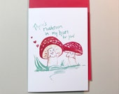 There's Mushroom in my heart for you, Pun valentines, Ready to Ship 5x7 greeting card, woodland