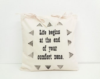 Life begins at the end of your comfort zone Pillow cover 40x40cm, Hand Painted Pillow Cover, Decorative Cushion Cover, Made in Slovenia