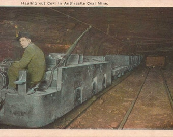 "Pennsylvania, Vintage Postcard, ""Hauling out Coal in Anthracite Coal Mine,"" 1920, #1019."