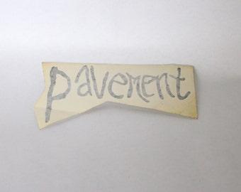 Vintage 1990s Pavement Decal Sticker