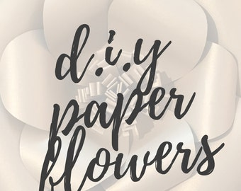 D.I.Y Paper Flowers - Template and Instructions