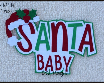 Die Cut Christmas SANTA BABY TITLE Premade Paper Piecing Embellishment for Card Making Scrapbook or Paper Crafts