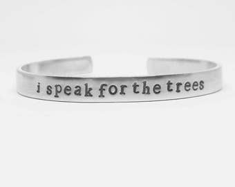 I speak for the trees: hand stamped aluminum Lorax inspired Dr. Seuss quote cuff bracelet