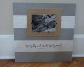 Christian Photo Frame Picture Frame - Psalm 139:14 Fearfully and Wonderfully Made - Grey, White Cabana Stripes Burlap