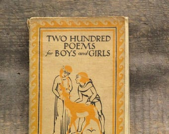 vintage 1930s children's poetry book, Two Hundred Poems for Boys and Girls selected and arranged by Herbert Strang