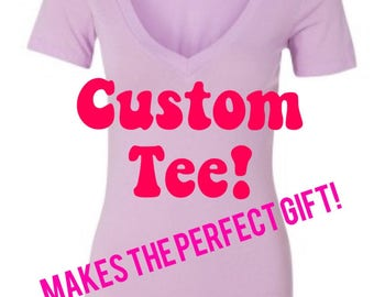 Graphic tee, Custom t-shirt, funny tshirt, disney tee, t-shirt, funny shirt, custom tee, bridesmaid gifts, bridal party shirt