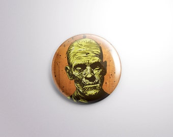 The Mummy Pin Back Button - 1.25 Inch - Frankenstein - Universal Monster