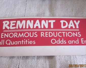Vintage Store Sign 1960's-Vintage Sign Funny sign,Studio Decor, Loft Decor, Funny Sign,Remnant