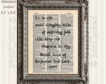 Small Acts of Kindness & Love Quote Gandalf Tolkien Vintage Upcycled Dictionary Art Print Recycled book lover gift small everyday deeds