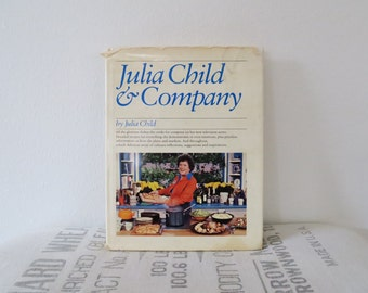 Julia Child and Company by Julia Child Signed Autographed 1978 Cookbook