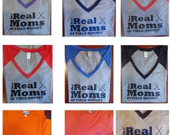Field Hockey Mom-the Real Moms of Field Hockey T-Shirts