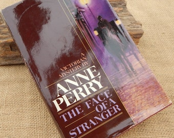 The Face Of A Stranger  by Anne Perry  ~  A Victorian Mystery  ~  A Victorian Mystery by Anne Perry  ~  Mystery The Face Of A Stranger 1990