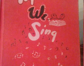 Together We Sing All-Grades Edition Eighth Printing 1959