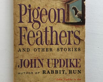Pigeon Feathers and Other Stories - John Updike - Vintage Paperback 1963 Crest Book