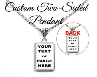 Custom Two-Sided Necklace, Custom Photo Pendant, Personalized Jewelry, Two-Sided Image on a Necklace in Antique Silver or Antique Brass