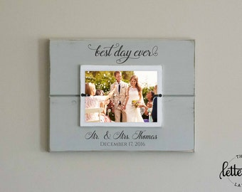 Wedding Picture Frame, Best Day Ever, Wedding Gift, Mr and Mrs Picture Frame, Bridal Shower Gift, Photo Frame, Personalized Wedding Present