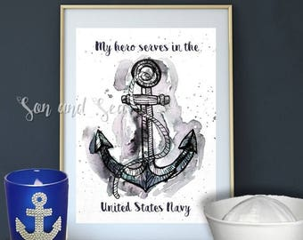 my hero serves in the US Navy watercolor print instant digital download 5 x 7 You Print