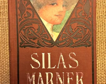 "Charming Vintage Edition of ""Silas Marner"" by George Eliot, Publisher M.A. Donohue & Co., Chicago."