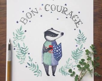 Bon Courage Print