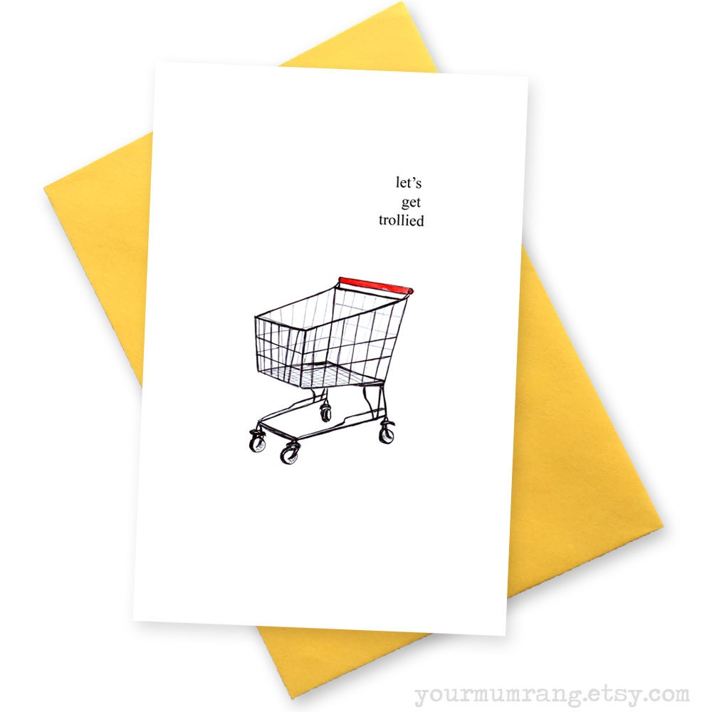 Let's Get Trollied . Funny Happy Birthday Card . 18th