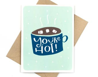 you're hot card - funny holiday card