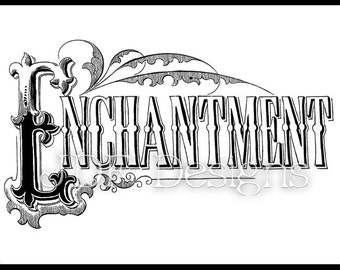Instant Digital Download, Vintage Victorian Graphic, Enchantment Antique Text Lettering, Printable Image, Scrapbook, Typography, Sign