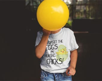 Forget the Eggs, I'm Hunting Chicks! Boys Funny Easter T-Shirt- trendy-quote