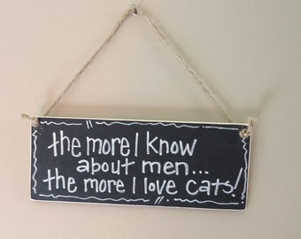 cat decor, love cats wood sign, handmade custom sign, home cubicle or office decor, girlfriend gift