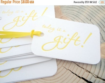 50% OFF Letterpress gift tags , Today is a gift , yellow gift tags , Eleanor Roosevelt , birthday gift tag , summer gift tags , set of 10