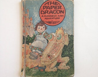 Vintage Raggedy Ann and Andy book by Johnny Gruelle, The Paper Dragon, hardcover, 1926