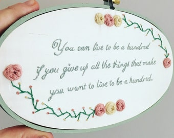 Hand Embroidered Hoop Art - Positive Inspirational Quote - 5 x 9 inches