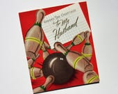 Vintage Unused Father's Day Greetings to My Husband Card Featuring a Brown Bowling Ball Striking the Wooden Bowling Pins and Die Cut Design