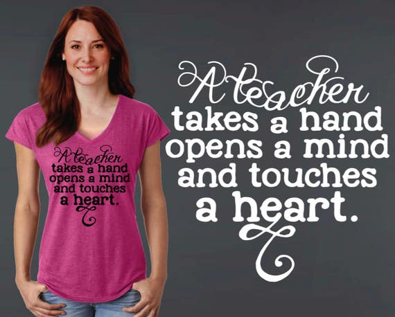 Teacher Gift | Teacher T-shirt | Gift for Teacher | Custom T-shirts | Inspirational T-shirt |  A Teacher Takes a Hand | Korena Loves
