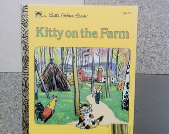 Kitty on the farm, little golden book, illustrated by