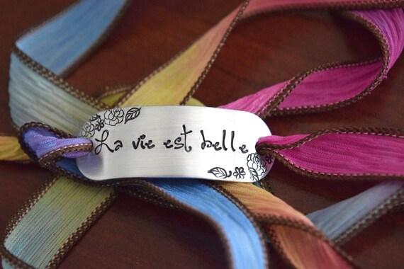 La vie est belle~Hand Stamped Ribbon Wrap Bracelet