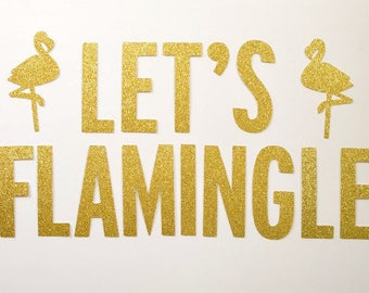 Let's Flamingle Banner Fiesta Flamingo Summer Birthday Party Girls Night Bachelorette Party Pineapple Party Flamingo Party Banner Decoration
