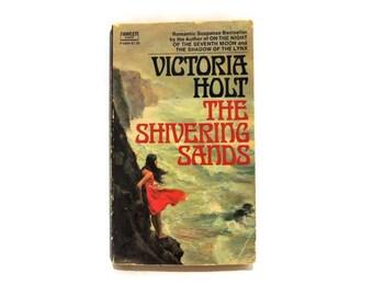 Vintage Books/ Victoria Holt Novel/ The Shivering Sands/ Romantic Suspense/ 1960's Gothic Romance Horror/ Fawcett Crest/ Historical Thriller
