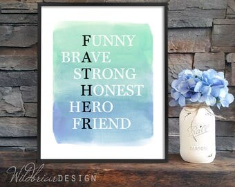 Printable Wall Art, Father Acronym Print, digital father's day birthday gift, new dad, blue green; INSTANT DOWNLOAD