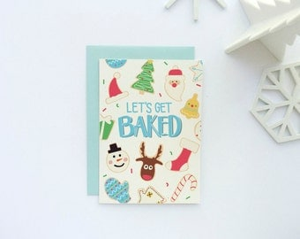 Funny Christmas Card - Funny Holiday Card - Let's Get Baked Card - Christmas Card Set - Holiday Card Set