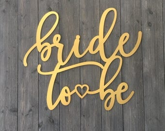 Bride to Be Sign, 25in x 22in, Large Bride to Be Sign, Bridal Shower Sign, Bridal Decor, Wooden Wall Sign, Sign for Bridal Shower
