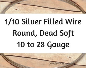 1/10 Silver Fill Wire, Round, Dead Soft, 10 11 12 14 16 18 20 21 22 24 26 Gauge, Jewelry Making Wire, Silverfilled Wire