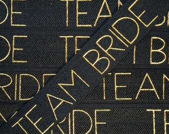 5/8 BLACK with Gold TEAM BRIDE Fold Over Elastic