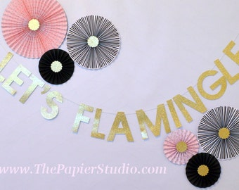LET'S FLAMINGLE Gold Glitter Banner
