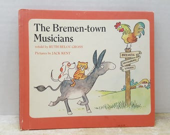 The Bremen Town Musicians, 1974, Ruth Belov Gross, Jack Kent, vintage kids book