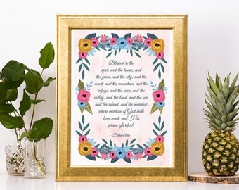 """Blessed is the Spot"""" Inspirational Print A4 or 8x10 size from Baha'i Writings, Holy Writings,"""