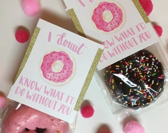 PRINTABLE : I donut know what I'd do without you